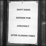 Please Do Not Hang About Aimlessly